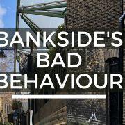 Bankside's Bad Behaviour - Look Up London Virtual Walking Tour