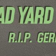 R.I.P. Germain: Dead Yard
