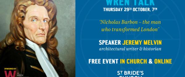 Wren Talk: Jeremy Melvin discusses Nicholas Barbon, the man who transformed London