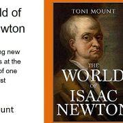 The World of Isaac Newton with Tony Mount
