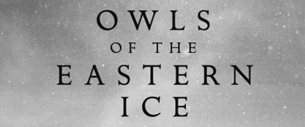Owls of the Eastern Ice, with Jonathan Slaght