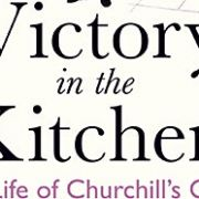 Serving Winston: the life of Churchill's Cook with Annie Gray