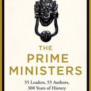 The Prime Ministers – 300 years of Political Leadership