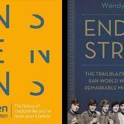 Endell Street: The Women who ran Britains Trailblazing Military Hospital