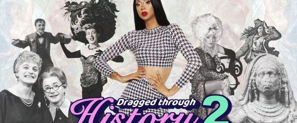 Dragged Through History 2