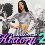 Dragged Through History 2