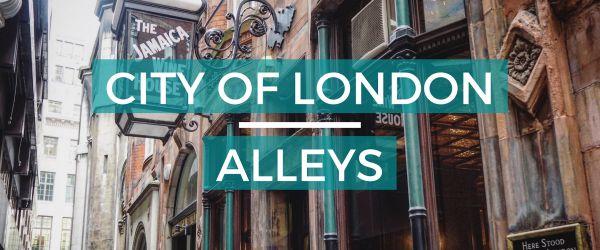City of London Alleys -  Look Up London Virtual Walking Tour