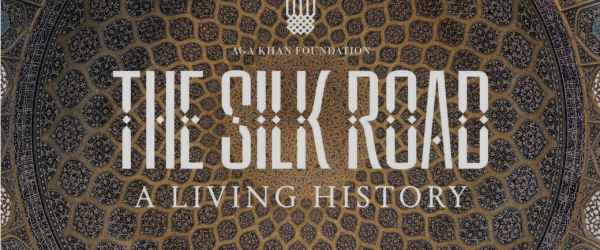 The Silk Road: A Living History