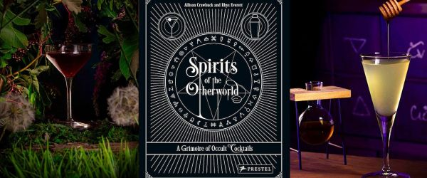 Spirits of the Otherworld: Cocktail Book Launch at The Last Tuesday Society