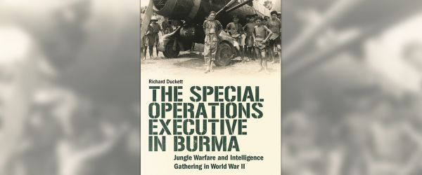 The Special Operations Executive in Burma