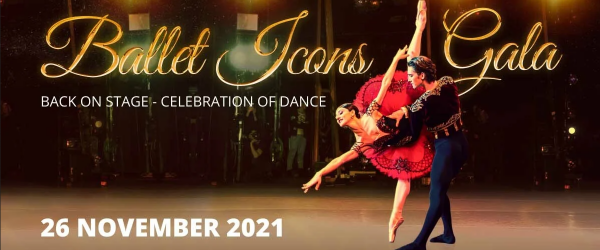 Ballet Icons Gala 2021 Back on Stage