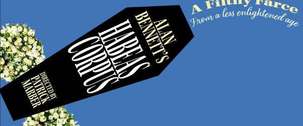Alan Bennett's Habeas Corpus